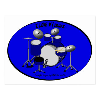 I LOVE MY DRUM - LOVE TO BE ME POSTCARD
