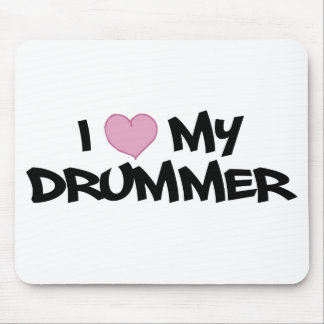 I Love My Drummer Mouse Pad