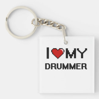 I love my Drummer Single-Sided Square Acrylic Keychain