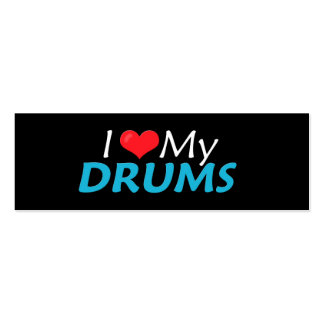 I Love My Drums! Mini Business Card