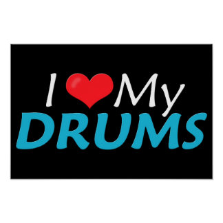 I Love My Drums! Poster