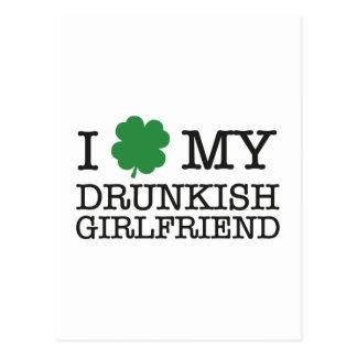I Love My Drunkish Girlfriend Post Card
