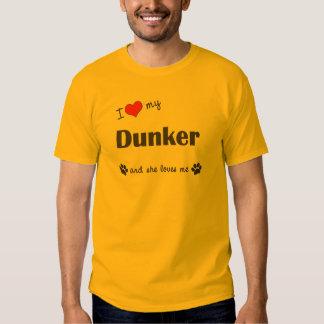 I Love My Dunker (Female Dog) T-shirt