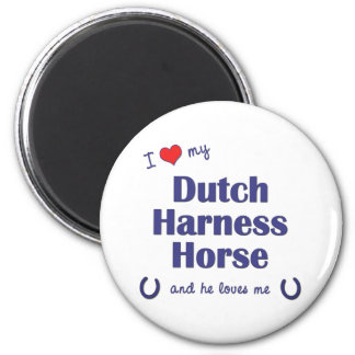 I Love My Dutch Harness Horse (Male Horse) Magnet