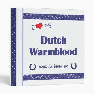 I Love My Dutch Warmblood (Male Horse) 3 Ring Binders