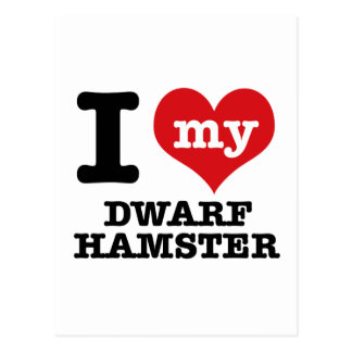 I Love my dwarf hamster Postcard