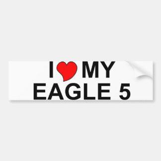 I Love My Eagle 5 Bumper Sticker