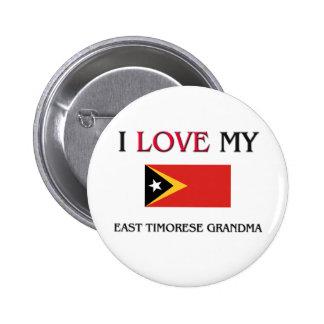 I Love My East Timorese Grandma Button