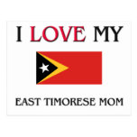 I Love My East Timorese Mom Postcard