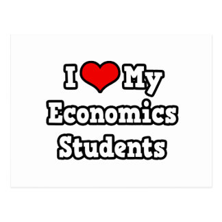 I Love My Economics Students Postcard