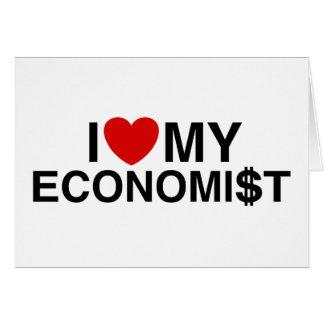 I Love My Economist Greeting Card