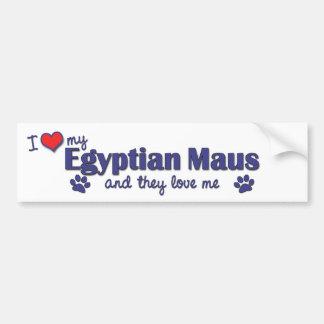 I Love My Egyptian Maus (Multiple Cats) Bumper Sticker
