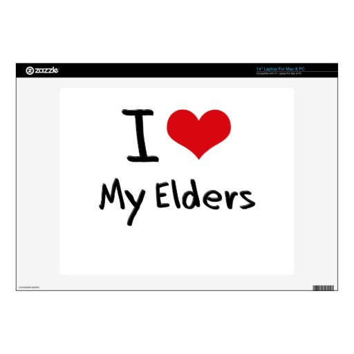 I love My Elders Skin For Laptop