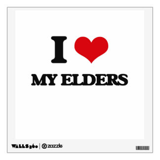 I love My Elders Wall Skin