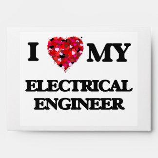 I love my Electrical Engineer Envelope