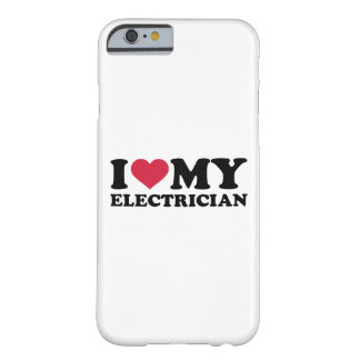 I love my Electrician Barely There iPhone 6 Case
