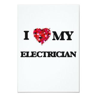 I love my Electrician 3.5x5 Paper Invitation Card