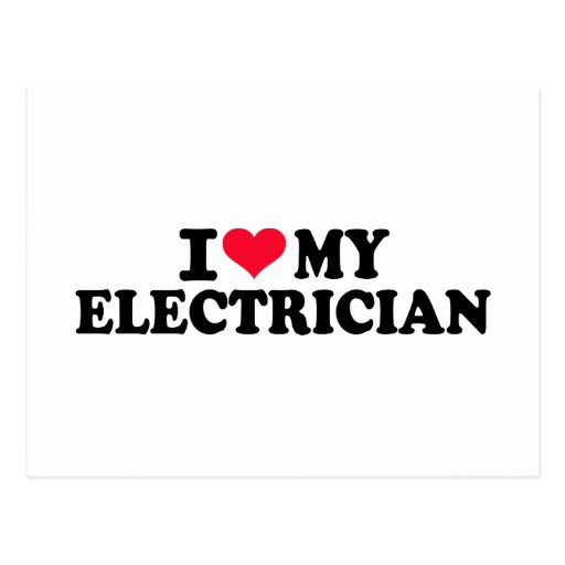 I love my Electrician Post Card