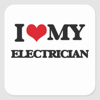 I love my Electrician Square Sticker