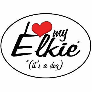 I Love My Elkie (It's a Dog) Photo Cutout