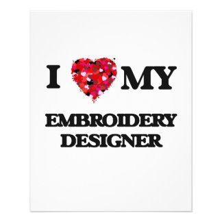 """I love my Embroidery Designer 4.5"""" X 5.6"""" Flyer"""
