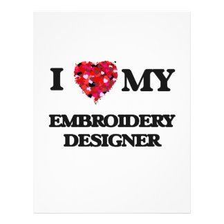 """I love my Embroidery Designer 8.5"""" X 11"""" Flyer"""