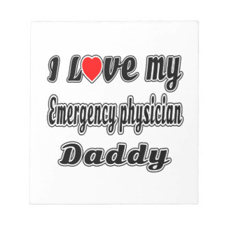 I Love My Emergency physician Mom Memo Notepads