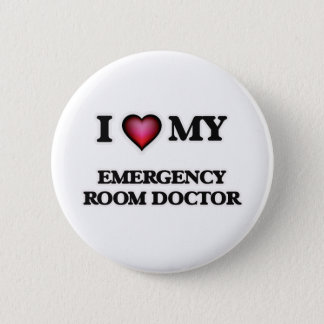 I love my Emergency Room Doctor Pinback Button