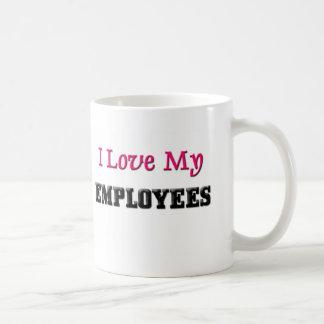 I Love My Employees Coffee Mug