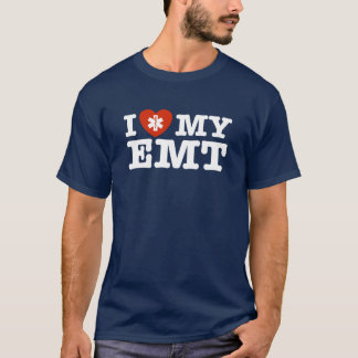 I Love My EMT T-Shirt