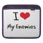 I love My Enemies iPad Sleeve