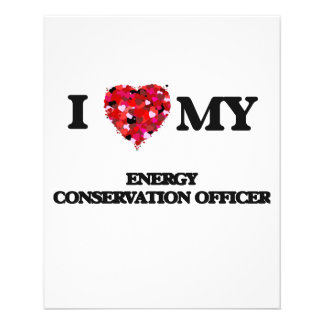 """I love my Energy Conservation Officer 4.5"""" X 5.6"""" Flyer"""