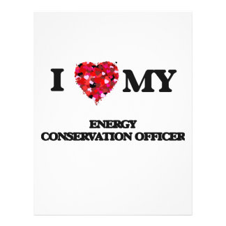 """I love my Energy Conservation Officer 8.5"""" X 11"""" Flyer"""