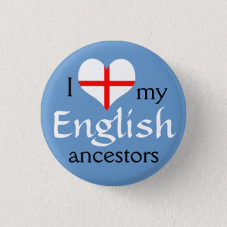 I love my English ancestors Button