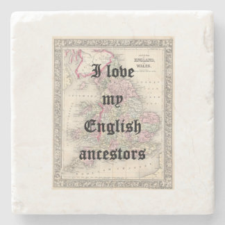 I Love My English Ancestors | Custom Coasters