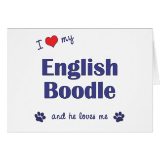 I Love My English Boodle (Male Dog) Cards