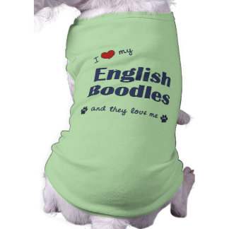 I Love My English Boodles (Multiple Dogs) Dog Tee Shirt