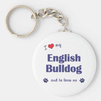 I Love My English Bulldog (Male Dog) Keychain