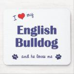 I Love My English Bulldog (Male Dog) Mouse Mat