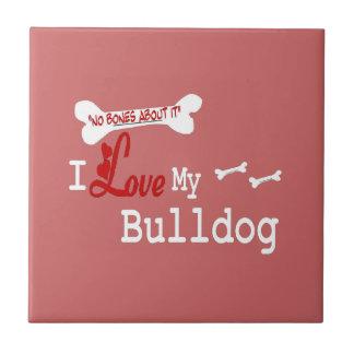I Love My English Bulldog Tile