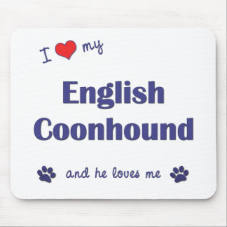 I Love My English Coonhound (Male Dog) Mouse Pad