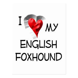 I Love My English Foxhound Postcard