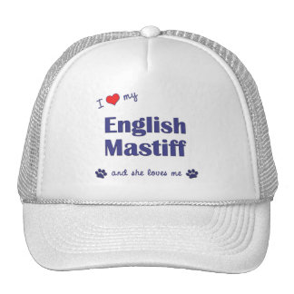 I Love My English Mastiff (Female Dog) Trucker Hat