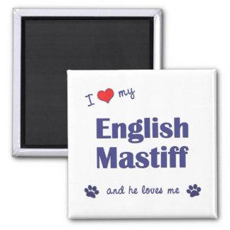 I Love My English Mastiff (Male Dog) Magnets