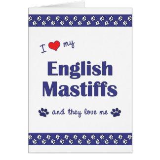 I Love My English Mastiffs (Multiple Dogs) Stationery Note Card