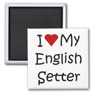 I Love My English Setter Dog Breed Lover Gifts 2 Inch Square Magnet