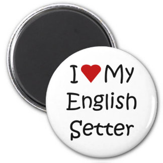 I Love My English Setter Dog Breed Lover Gifts 2 Inch Round Magnet