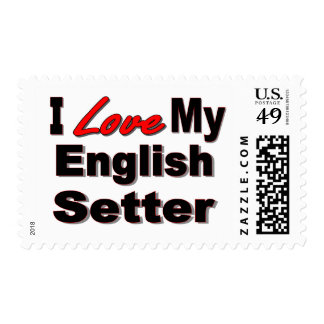 I Love My English Setter Dog Gifts & Apparel Postage