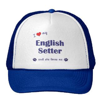 I Love My English Setter (Female Dog) Trucker Hat