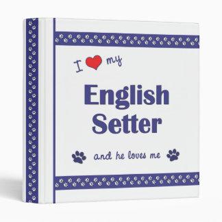 I Love My English Setter (Male Dog) Binder